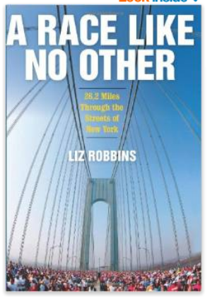 A Race Like No Other  26.2 Miles Through the Streets of New York  Liz Robbins  9780061373138  Amazon.com  Books.pdf