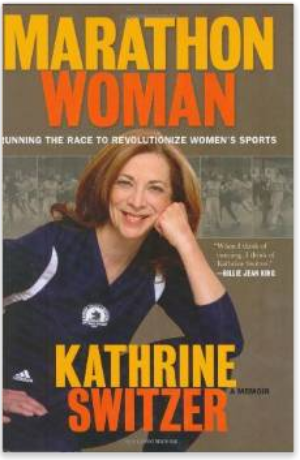Marathon Woman  Running the Race to Revolutionize Women's Sports  Kathrine Switzer  9780786719679  Amazon.com  Books.pdf